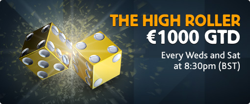 The High Roller €1000 GTD